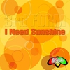 Couverture de l'album Soul Shift Music: I Need Sunshine - Single