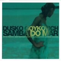 Cover of the track Goykovich, Dusko: Samba Do Mar