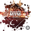 Couverture de l'album Milk & Sugar Miami Sessions 2017