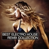 Cover of the album Best Electro House Remix Collection