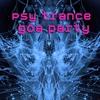 Couverture de l'album Psy Trance Goa Party