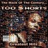 Cover of the album The Mack of the Century...: Too $hort's Greatest Hits