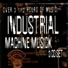 Cover of the album Industrial Machine Musick