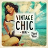 Cover of the album Vintage Chic 100 - Part Two