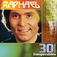 Cover of the track Raphael: 30 Éxitos Insuperables