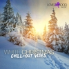 Cover of the album White Christmas (Chill-Out Vibes)