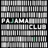 Couverture de l'album Pajama Club (Bonus Track Version)