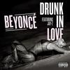 Couverture du titre Drunk In Love