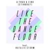 Couverture de l'album Like the Dance Floor (feat. Natalie Storm) - EP