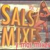Cover of the album Salsa Mixes y Mas Mixes, Vol. 2