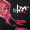 Cover of the album Bye Bye Patty