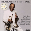 Couverture de l'album Remember the Time (75th Anniversary of Clark Terry)