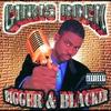Cover of the album Bigger & Blacker