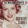 Couverture de l'album 16 Biggest Hits: Rosemary Clooney
