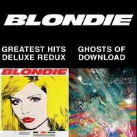 Cover of the track Blondie 4(0)-Ever: Greatest Hits Deluxe Redux / Ghosts of Download