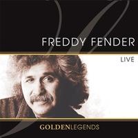 Cover of the track Golden Legends: Freddy Fender Live