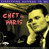 Cover of the album Chet In Paris, Vol. 2: Everything Happens to Me