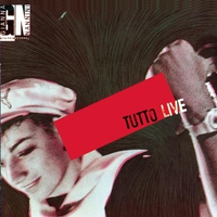 Cover of the track Tutto (Live 1985)