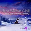 Cover of the album Alps Winter Chill (Chilled Tunes for Relaxed Winter Days)