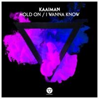 Couverture du titre Hold On / I Wanna Know - Single