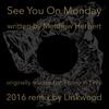 Couverture de l'album See You on Monday - EP