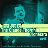 Cover of the track Best of the Claude Thornhill Orchestra