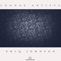 Cover of the track Lounge Artists Pres. Eriq Johnson