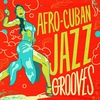 Cover of the album Afro-Cuban Jazz Grooves
