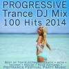 Cover of the album Progressive Trance DJ Mix 100 Hits 2014 - Best of Top Electronic Dance