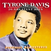 Cover of the album Tyrone Davis: 20 Greatest Hits
