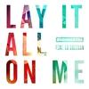 Couverture du titre Lay It All on Me