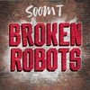 Cover of the track Broken Robots