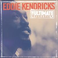 Couverture du titre The Ultimate Collection: Eddie Kendricks