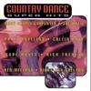 Couverture de l'album Country Dance Super Hits