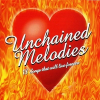 Cover of the track Unchained Melodies: 18 Songs that will Live Forever (Re-Recorded Version)