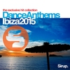 Cover of the album Sirup Dance Anthems Ibiza 2009