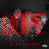 Couverture de l'album Dope (feat. Rick Ross) - Single