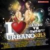 Couverture de l'album I Love Urbano 2013 - Mambo vs Dembow (Reggaeton Dominicano y Merengue Urbano)