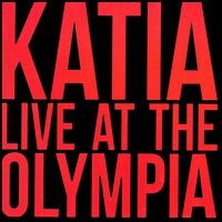 Couverture du titre Katia Live at the Olympia