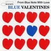 Cover of the album Blue Valentines - From Blue Note With Love