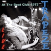 Cover of the album Live at the Boat Club 1975