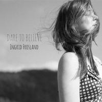 Couverture du titre Dare To Believe - Single