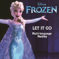 "Couverture du titre Let It Go (From ""Frozen"") [Multi-Language Medley] - Single"