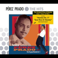 Cover of the track The Best of Perez Prado: The Original Mambo #5