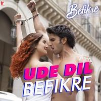 "Couverture du titre Ude Dil Befikre (From ""Befikre"") [Original Motion Picture Soundtrack] - Single"