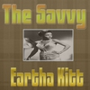 Couverture de l'album The Savvy Eartha Kitt