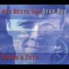 Couverture de l'album Het beste van Stef Bos: Noord & Zuid