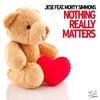 Couverture de l'album Nothing Really Matters (Remixes) [feat. Morty Simmons] - EP