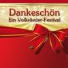 Cover of the album Dankeschön - Ein Volkslieder-Festival