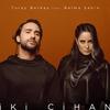 Cover of the album İki Cihan (feat. Belma Şahin) - Single